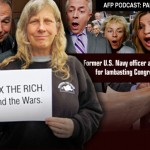 AFP PODCAST: End the Wars, Tax the Rich – Part 1