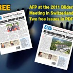 FREE: 2 Issues of AFP's 2011 Bilderberg in Switzerland Coverage