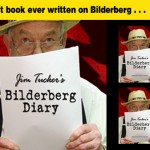 """Jim Tucker's Bilderberg Diary,"" now in PDF!"