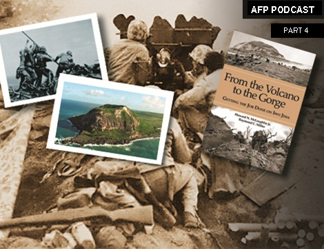 AFP PODCAST: 2 Marines Talk About Their Time on Iwo Jima – Part 4