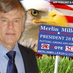 AFP PODCAST & ARTICLE: Merlin Miller for President