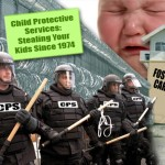 How Child 'Protective' Services Can Get You Shot & Take Your Kid