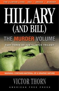 Hillary (and Bill) The Murder Volume