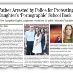 Father's Protest, Arrest, Reveals National Educational Pornographic Agenda