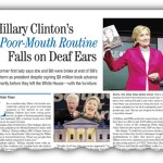 Hillary Clinton's Poor-Mouth Routine Falls on Deaf Ears