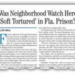 Was Neighborhood Watch Hero 'Soft Tortured' in Fla. Prison?