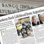 Bankers Suck Lifeblood from Argentina