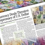 Currency Deals Threaten Supremacy of U.S. Dollar