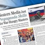 Western Media Just Propaganda Shills for War-Hungry Masters