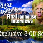 Edgar Steele's Final Jailhouse Interviews