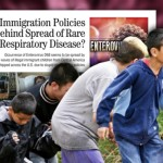 Evidence Points to Immigration Policies Behind Spread of Rare Respiratory Disease
