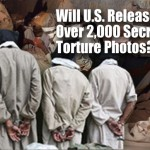 U.S. Torture Pics Ordered Released by 12/12