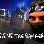ISIS: Brutal Islamic State Also A Threat to Banking Cartels