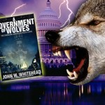 A GOVERNMENT of WOLVES: FREE SHIPPING!