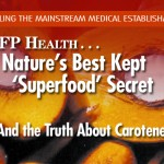 Beware Mainstream Media Hype on Alpha, Beta Carotenes