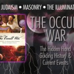 The OCCULT WAR: Exposing the Hidden Hand Guiding History & Current Events