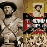 Will This Book's Cover Be Outlawed?: The Uncensored Memoirs of One of the Greatest Cavalry Guerrillas in U.S. History