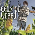 The Seed of Corporate Greed