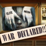 Elite Media Declare War on the American People
