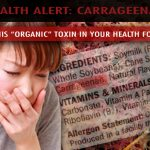 Carrageenan Making You Sick?