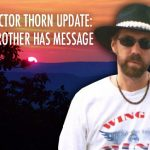 AUDIO INTERVIEW: Victor Thorn's Brother Speaks