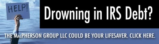 Drowning in IRS Debt? Let MacPherson Group help.