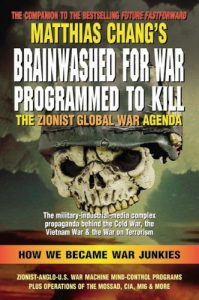 Brainwashed for War, Prorammed to Kill – Matthias Chang