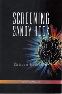 Screening Sandy Hook, by Deanna Spingola