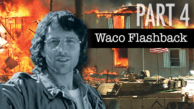 Waco Flashback Part 4 of 4