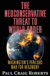 Neoconservative Threat, Paul Craig Roberts