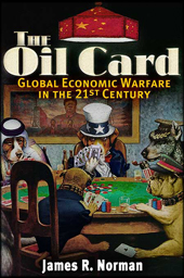 The Oil Card, James R. Norman