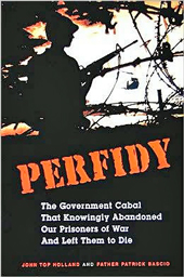Perfidy: Abandoning Our Prisoners of War