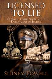 Licensed to Lie: Corruption in the DOJ
