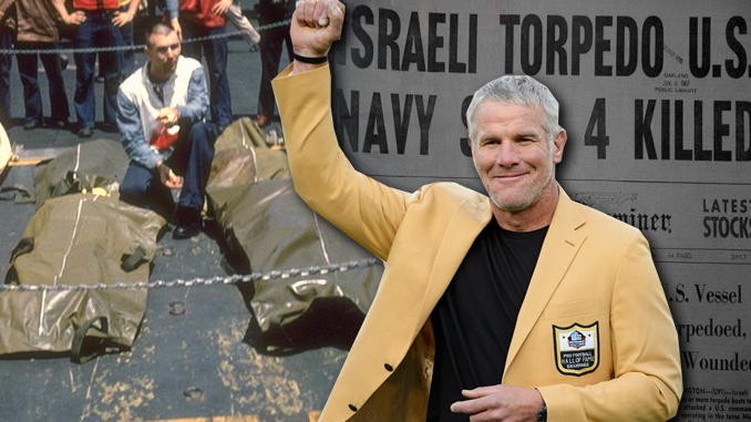 Brett Favre and USS Liberty
