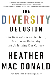 The Diversity Delusion, MacDonald
