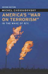 "America's ""War on Terrorism"" Chossudovsky"