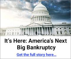 America's next big bankruptcy, Stansberry