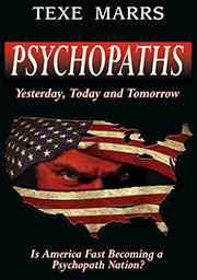 Psychopaths, Texe Marrs