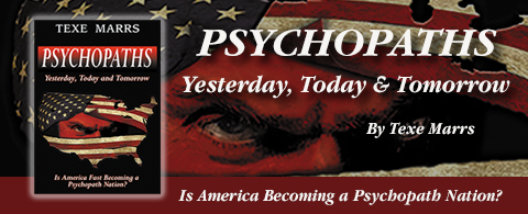 Psychopaths, Texe Marrs banner